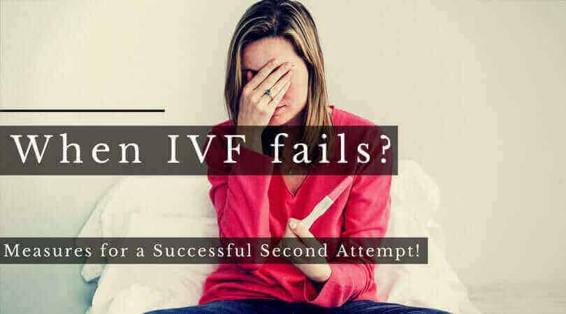 When IVF fails – Measures for a Successful Second Attempt