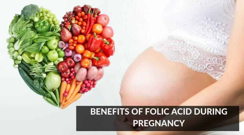 Benefits of Folic Acid During Pregnancy